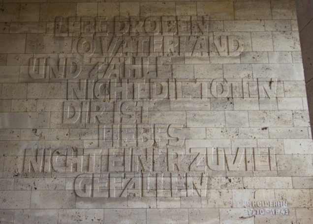 Friedrich Holderlin's 1799 quote on sacrifice for one's country - taken out of context by the Nazis - adorns one of the Hall's walls.